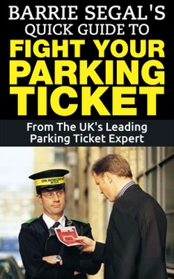 Barrie Segal's Quick Guide To Fight Your Parking Ticket